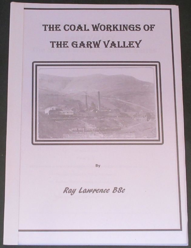 The Coal Workings of the Garw Valley, by Ray Lawrence